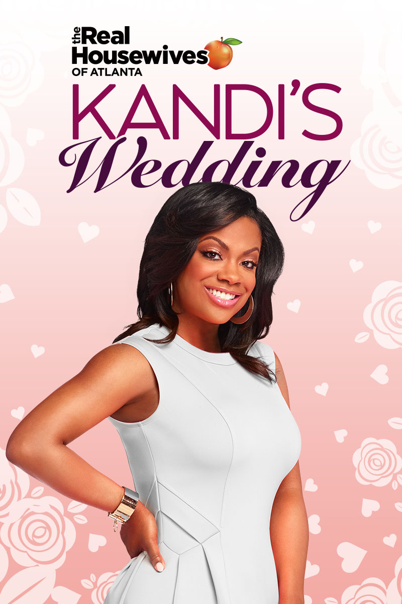 The Real Housewives of Atlanta: Kandi's Wedding